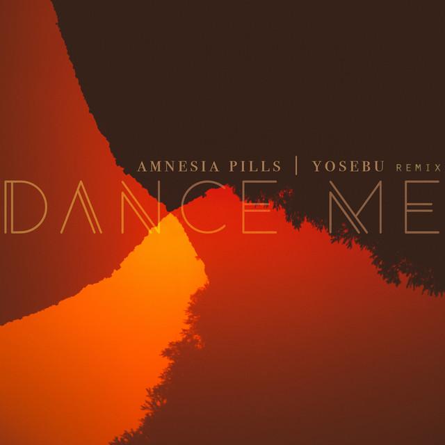 Dance Me (Yosebu Remix)