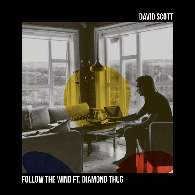 Follow the Wind (Feat. Diamond Thug)