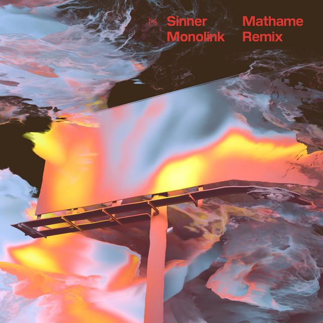 Sinner (Mathame Remix)