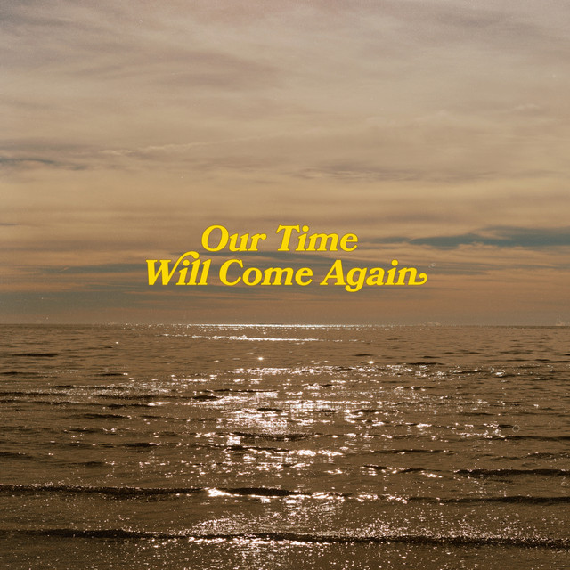 Our Time Will Come Again (Feat. Surahn)