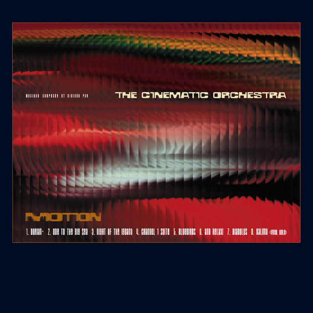 The Cinematic Orchestra - Channel 1