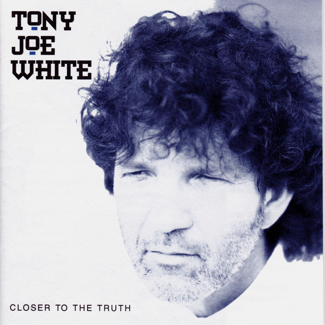 Tony Joe White - (You're Gonna Look) Good In Blues