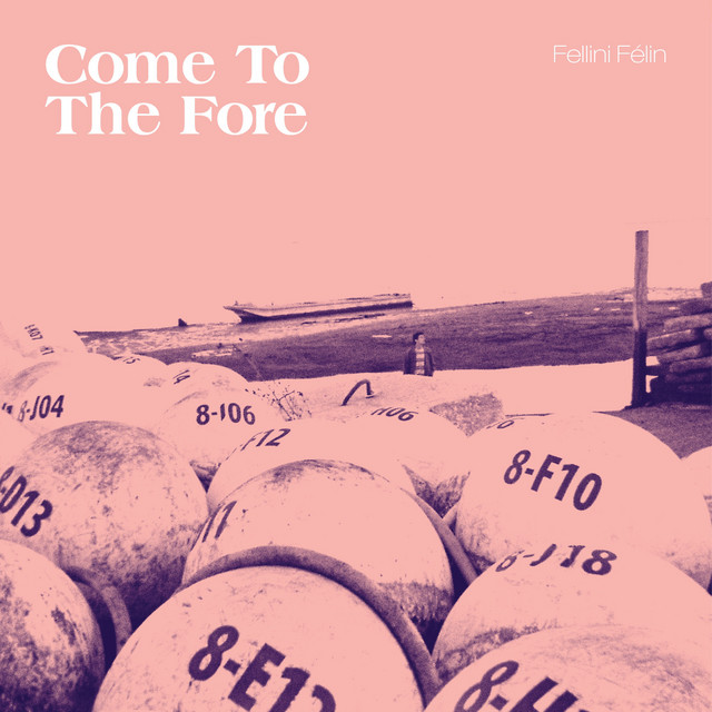 Come To The Fore