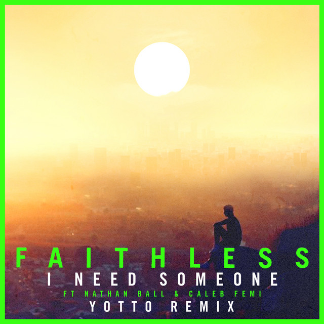 I Need Someone (Yotto Remix)