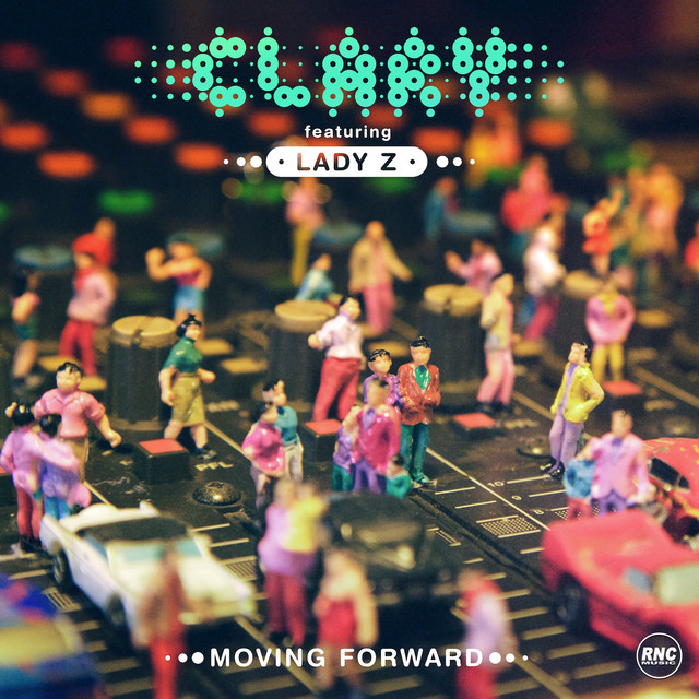 Moving Forward (Feat. Lady Z)