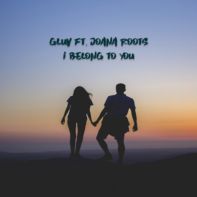 I Belong To You (feat. Joana Roots)