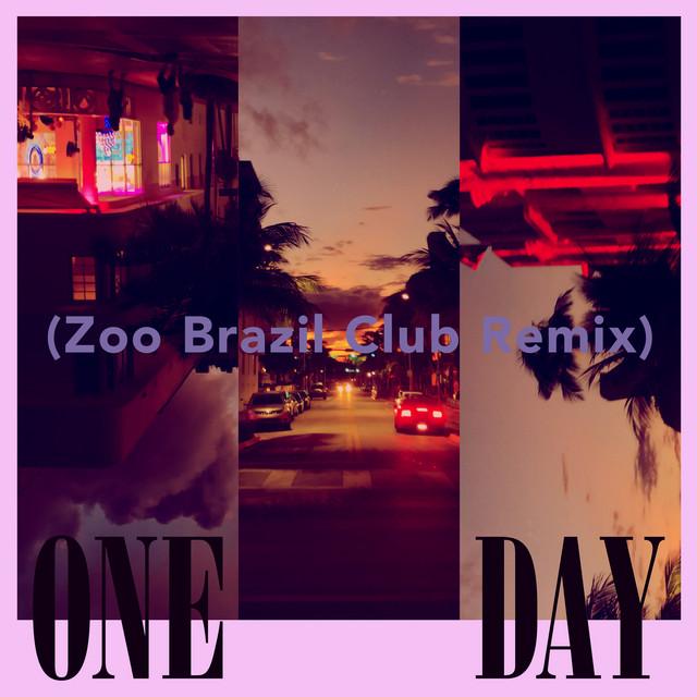 One Day (Zoo Brazil Club Remix)