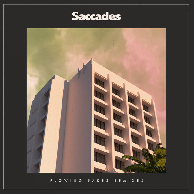 Saccades - Islands Past (The KVB Late Night Remix)